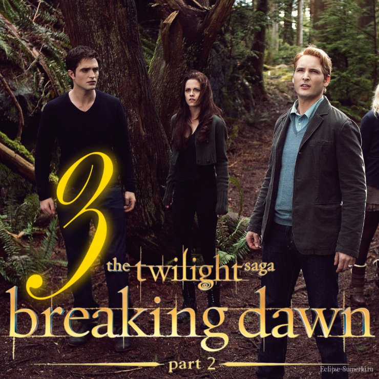 "until ""Breaking Dawn: Part 2"""